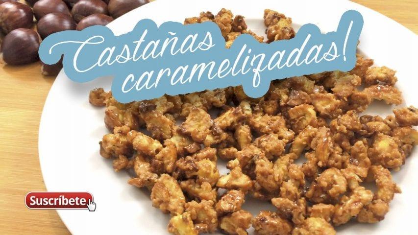 receta castañas caramelizadas